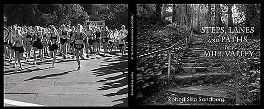 Steps, Lanes and Paths of Mill Valley By Robert Sandberg